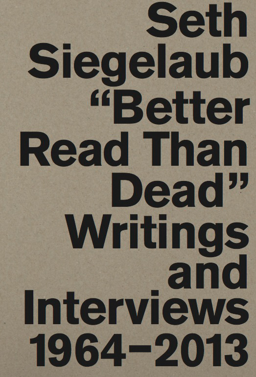 seth-siegelaub-better-read-than-dead